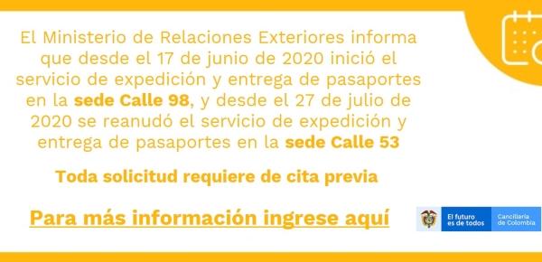 El 17 de junio de 2020 se inició en Bogotá la expedición y entrega de pasaportes en la sede Calle 98 y el 27 de julio de 2020 se reanudó el servicio en la sede Calle 53