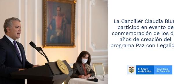 Canciller Claudia Blum participó en evento de conmemoración de los dos años de creación del programa Paz con Legalidad