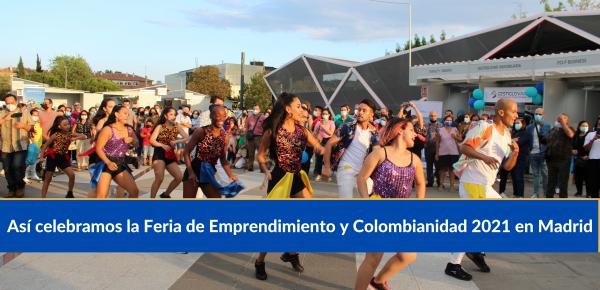 Así celebramos la Feria de Emprendimiento y Colombianidad 2021