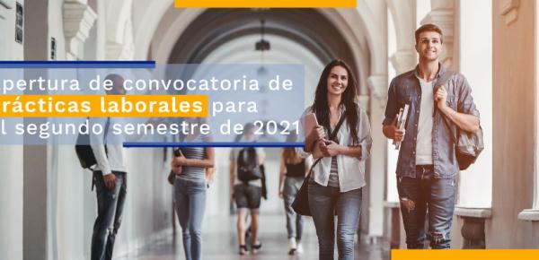 Apertura de convocatoria de prácticas laborales para el segundo semestre
