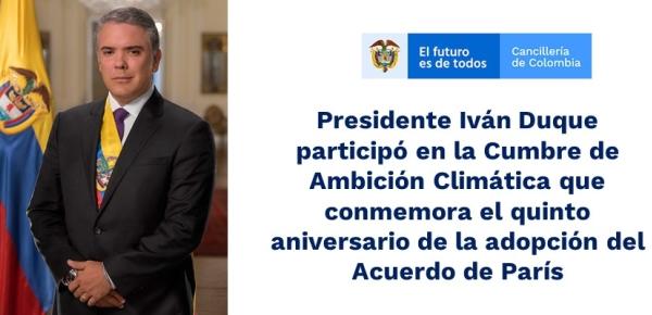 Presidente Iván Duque participó en la Cumbre de Ambición Climática que conmemora el aniversario de la adopción del Acuerdo de París