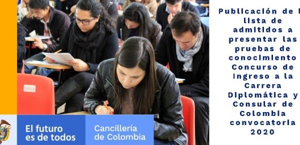 Publicación de la lista de admitidos a presentar las pruebas de conocimiento Concurso de Ingreso a la Carrera Diplomática y Consular de Colombia convocatoria
