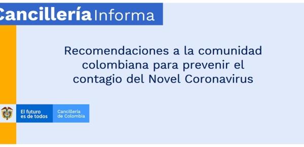 Recomendaciones a la comunidad colombiana para prevenir el contagio del Novel Coronavirus