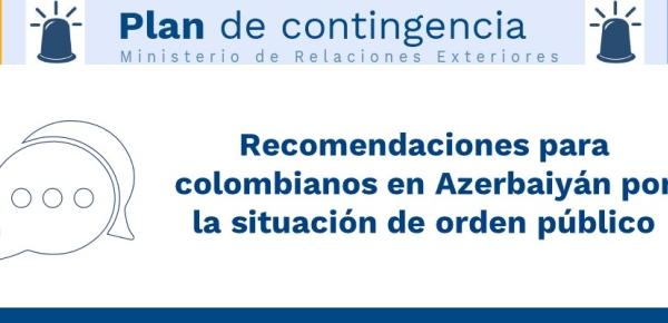 Recomendaciones para colombianos en Azerbaiyán