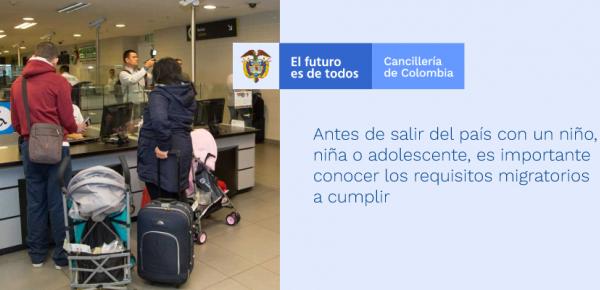 Antes de salir del país con un niño, niña o adolescente, es importante conocer las normas que establecen los requisitos migratorios a cumplir
