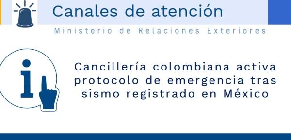 La Cancillería colombiana activa protocolo de emergencia tras sismo registrado en México