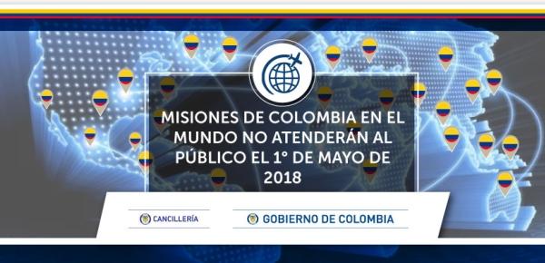 Misiones de Colombia en el mundo no atenderán al público el 1° de mayo de 2018