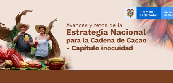 Estrategia Nacional para la Cadena de Cacao presenta sus avances y resultados en la transformación de la industria