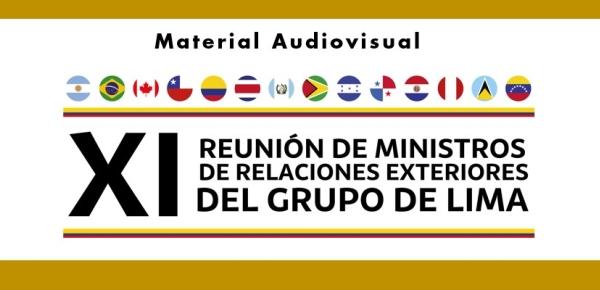 Encuentre fotos, videos, audios y boletines de la XI Reunión de Ministros de Relaciones Exteriores del Grupo de Lima que se realizará en Bogotá