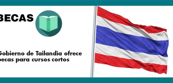Gobierno de Tailandia ofrece becas para cursos cortos