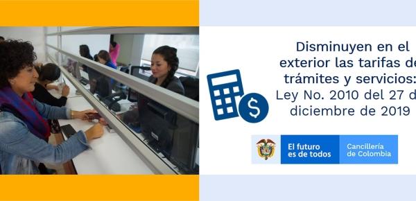 Disminuyen en el exterior las tarifas de trámites y servicios de la Cancillería: Ley No. 2010 del 27 de diciembre de 2019
