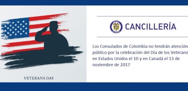 Los Consulados de Colombia no tendrán atención al público por la celebración del Día de los Veteranos, en Estados Unidos el 10 y en Canadá el 13 de noviembre de 2017