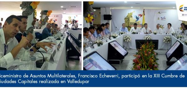 Viceministro de Asuntos Multilaterales, Francisco Echeverri, participó en la XIII Cumbre de Ciudades Capitales