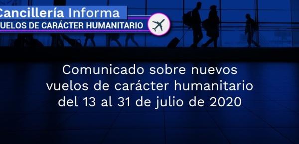 Comunicado sobre nuevos vuelos de carácter humanitario del 13 al 31 de julio de 2020